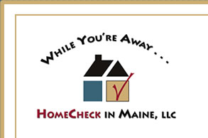 HomeCheck in Maine LLC, Caretaker of the Kennebunks